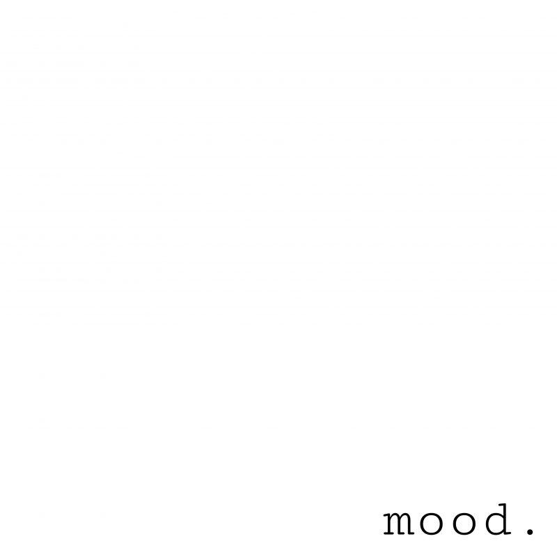 Mood | blank space